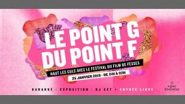 Le Point G du Point F | Le 25.01.19 à Point Éphémère in Paris le Fri, January 25, 2019 from 09:00 pm to 02:00 am (After-Work Gay Friendly)