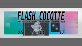 Flash Cocotte à Paris le sam. 25 mars 2017 de 23h30 à 06h30 (Clubbing Gay, Lesbienne)