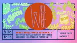 Well Well Well is back ! à Paris le ven. 12 octobre 2018 de 19h00 à 03h00 (After-Work Gay Friendly, Lesbienne)