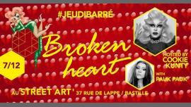 JeudiBarré // Broken Heart à Paris du  7 au 22 décembre 2017 (After-Work Gay)