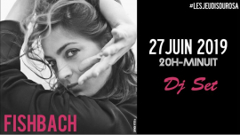 Les Jeudis du Rosa // Fishbach em Paris le qui, 27 junho 2019 20:00-00:00 (After-Work Gay Friendly, Lesbica Friendly)