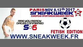 European Sportswear/sneakers Meeting Sneakweek 6 Fetish Edition à Paris du  8 au 12 novembre 2017 (Festival Gay)