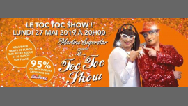 TOC TOC SHOW by Martine Superstar Saison 6 in Paris le Mon, May 27, 2019 from 08:00 pm to 11:30 pm (Show Gay Friendly, Lesbian Friendly)