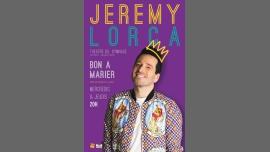 Jeremy Lorca dans Bon à marier in Paris le Do 22. Juni, 2017 20.00 bis 21.00 (Vorstellung Gay Friendly, Lesbierin Friendly)