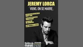 Jérémy Lorca dans Viens, on se marre à Paris le mar.  6 novembre 2018 de 21h15 à 22h15 (Spectacle Gay Friendly, Lesbienne Friendly)