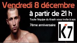 K7 - 7ème Anniversaire du Krash à Paris le ven.  8 décembre 2017 de 21h00 à 07h00 (Sexe Gay)
