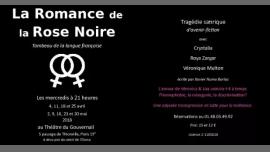 La Romance de la Rose Noire à Paris le mer. 23 mai 2018 de 21h00 à 22h10 (Théâtre Gay Friendly, Lesbienne Friendly)