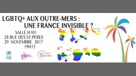 Conférence : LGBT+ aux Outre-mers : une France invisible ? in Paris le Wed, November 29, 2017 from 07:15 pm to 09:15 pm (Meetings / Discussions Gay, Lesbian, Trans, Bi)
