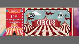 "Soirée GLUP / Equal : ""Circus"" à Paris le ven. 24 mars 2017 de 20h00 à 02h00 (After-Work Gay, Lesbienne, Trans, Bi)"