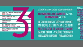 31 à Paris le mar. 21 mars 2017 de 21h00 à 22h30 (Spectacle Gay Friendly, Lesbienne Friendly, Gay Friendly, Lesbienne Friendly)