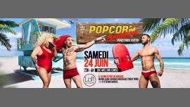 POP CORN PARIS : Pride Edition à Paris le sam. 24 juin 2017 de 23h00 à 06h00 (Clubbing Gay)