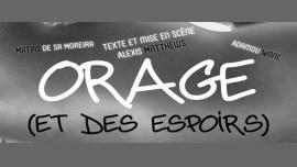 Orage (et des espoirs) à Paris le jeu. 27 avril 2017 de 21h15 à 22h15 (Théâtre Gay Friendly, Lesbienne Friendly)