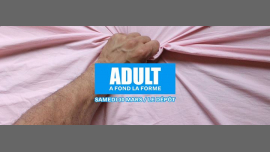 ADULT PARTY à Paris le sam. 30 mars 2019 de 23h30 à 06h00 (Clubbing Gay)
