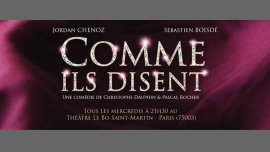 Comme ils disent in Paris le Wed, November 22, 2017 from 09:30 pm to 10:30 pm (Theater Gay Friendly)