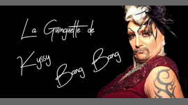 La guinguette de Kyssy Bang - Le retour in Paris le Mo 27. Mai, 2019 19.30 bis 23.30 (Vorstellung Gay, Lesbierin, Hetero Friendly)