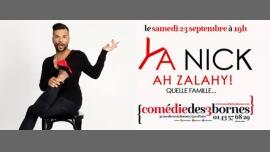 Ya Nick dans Ah Zalahy ! Quelle famille... à Paris le sam. 23 septembre 2017 de 19h00 à 20h00 (Spectacle Gay Friendly, Lesbienne Friendly)