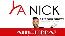YA NICK fait son show à Paris du  4 octobre 2018 au  3 janvier 2019 (Spectacle Gay Friendly, Lesbienne Friendly)