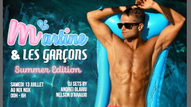 Martine et les garçons - Summer Edition in Paris le Sat, July 13, 2019 from 11:45 pm to 06:00 am (Clubbing Gay)