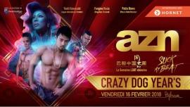 AZN - Crazy Dog Year's - Xclusive Guests à Paris le ven. 16 février 2018 de 23h59 à 06h00 (Clubbing Gay)