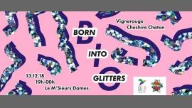 Born Into Glitters #1 à Paris le jeu. 13 décembre 2018 de 19h00 à 23h59 (After-Work Gay Friendly)