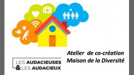 Atelier de co-création Maison de la Diversité à Paris le sam.  6 avril 2019 de 14h00 à 17h00 (Rencontres / Débats Gay, Lesbienne, Hétéro Friendly, Trans, Bi)