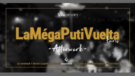 LaMégaPutiVuelta #2 → Free Entrance until 5h30 → DJ'S Guests em Paris le sex,  1 fevereiro 2019 18:00-05:30 (Clubbing Gay)