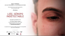 Projection Gratuite - Loïc, séropo indétectable d'Iris Lebrun à Paris le sam.  6 avril 2019 de 10h45 à 13h00 (Cinéma Gay, Lesbienne, Trans, Bi)