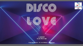 Disco Love @Club Haussmann (Gay Games Official Disco Party) à Paris le lun.  6 août 2018 de 22h30 à 05h00 (Clubbing Gay)