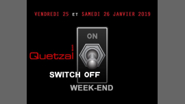 Quetzal Switch OFF week-end in Paris le Fri, January 25, 2019 from 07:00 pm to 02:00 am (After-Work Gay)