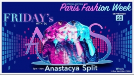 Friday's with dj Anastacya Split in Paris le Fri, September 28, 2018 from 09:00 pm to 04:00 am (After-Work Gay, Lesbian)