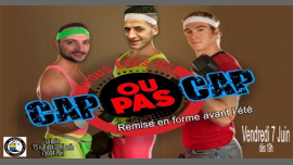 Cap ou pas Cap ?! in Paris le Fri, June  7, 2019 from 07:00 pm to 03:00 am (After-Work Gay)