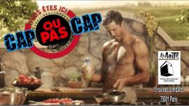 Cap ou pas Cap ?! à Paris le ven.  8 février 2019 de 19h00 à 03h00 (Clubbing Gay)