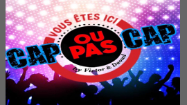 Cap ou pas Cap ?! in Paris le Fri, January 25, 2019 from 07:00 pm to 04:00 am (After-Work Gay)