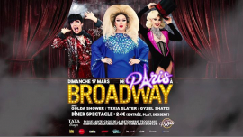 Les Folles de Paris à Broadway ! à Paris le dim. 17 mars 2019 de 20h00 à 23h30 (Spectacle Gay Friendly)