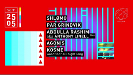 Concrete: Shlømo, Pär Grindvik, Anthony Linell, Agonis in Paris le Sa 25. Mai, 2019 23.00 bis 09.30 (Clubbing Gay Friendly)