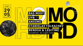Concrete x MORD: Bas Mooy, UVB, Ansome, Stanislav Tolkachev in Paris le Wed, May 29, 2019 from 11:00 pm to 09:30 am (Clubbing Gay Friendly)