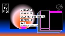 Concrete: Midland Jane Fitz Galcher Lustwerk Sherelle in Paris le Fri, May 17, 2019 from 11:00 pm to 09:30 am (Clubbing Gay Friendly)