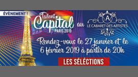 Sélection du concours Talent Capital Paris 2019 à Paris le mer.  6 février 2019 à 20h00 (Spectacle Gay)