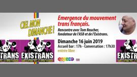 Emergence du mouvement trans Français avec Tom Reucher in Paris le Sun, June 16, 2019 from 05:30 pm to 07:30 pm (Meetings / Discussions Gay, Lesbian, Trans, Bi)