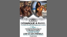 BLACKOUT ETHNIQUE LGBT PARTY in Paris le Sat, April 20, 2019 from 06:00 pm to 11:30 pm (Clubbing Gay)