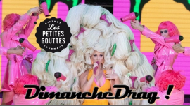 DimancheDrag #5 : Les drag partent en live ! in Paris le Sun, June  9, 2019 from 05:30 pm to 11:30 pm (After-Work Gay, Trans, Bi)