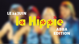 La hippie ABBA édition in Paris le Mon, June 24, 2019 from 08:00 pm to 02:00 am (After-Work Gay)