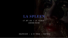 La Spleen in Paris le Mi 17. Juli, 2019 23.30 bis 05.30 (Clubbing Gay)