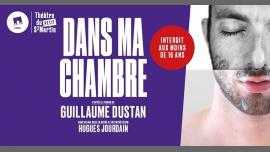 Petit Saint-Martin   Dans ma chambre de Guillaume Dustan in Paris le Sat, June 15, 2019 from 07:00 pm to 08:15 pm (Theater Gay Friendly)