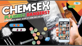 ChemSex : plaisirs, dangers, quels enjeux ? in Paris le Do 27. Juni, 2019 19.00 bis 21.00 (Gesundheitsprävention Gay)
