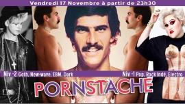 Pornstache: soirée PopinGays Pop & Goth in Paris le Fri, November 17, 2017 from 11:30 pm to 05:30 am (Clubbing Gay, Lesbian)
