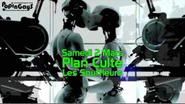 Plan Culte II (une soirée made in Popingays) à Paris le sam.  2 mars 2019 de 22h00 à 05h00 (Clubbing Gay, Lesbienne)