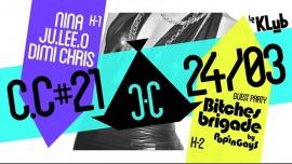La C.C E21 - Guest: Bitches Brigade by Popingays - 2 Niveaux à Paris le ven. 24 mars 2017 de 23h59 à 06h00 (Clubbing Gay, Lesbienne)