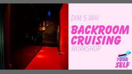 Workshop : Backroom Cruising à Paris le dim.  5 mai 2019 de 14h00 à 18h00 (Atelier Lesbienne)