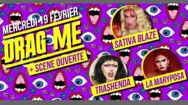 Drag Me #30 Feat Trashenda & La Maryposa + Scène Ouverte Part2 in Paris le Mi 19. Februar, 2020 21.00 Uhr (After-Work Lesbierin)